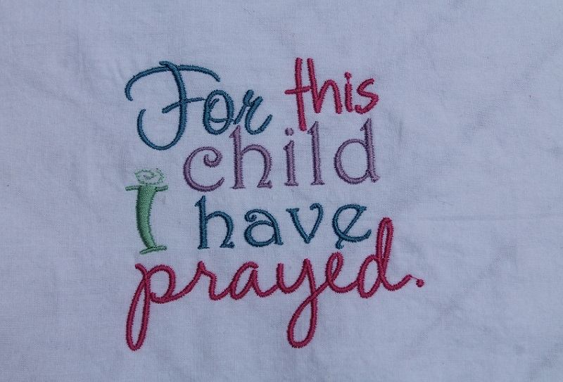 For This Child I Have Prayed Design